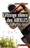 """Afficher """"L'étrange silence des abeilles"""""""