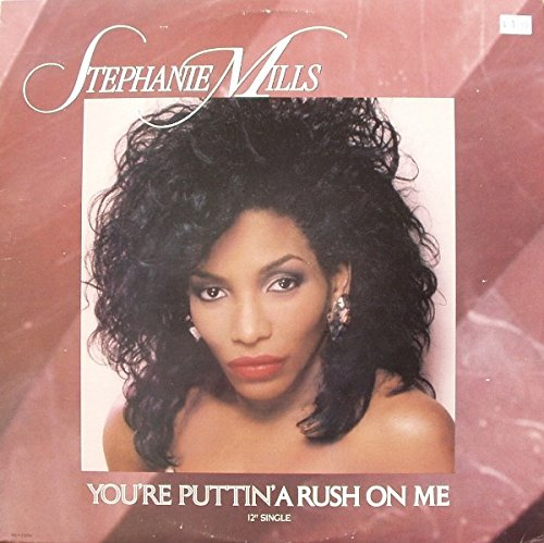 STEPHANIE MILLS You're Puttin' a Rush on Me - Ray Dj Mills