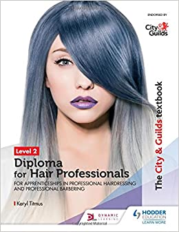The City & Guilds Textbook Level 2 Diploma for Hair Professionals ...