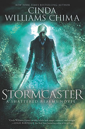 Stormcaster (Shattered Realms Book 3) (Remembering Never Women And Children Die First)