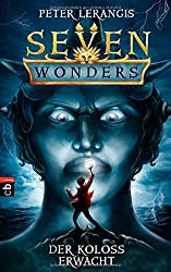 Seven Wonders - Der Koloss erwacht: Band 1
