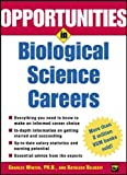 Opportunities in Biological Science Careers (Opportunities in…Series)