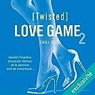 Twisted (Love Game 2) | Livre audio Auteur(s) : Emma Chase Narrateur(s) : Myrtille Bakouche
