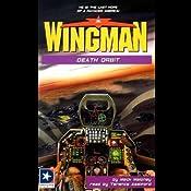 Wingman #13: Death Orbit | Mack Maloney