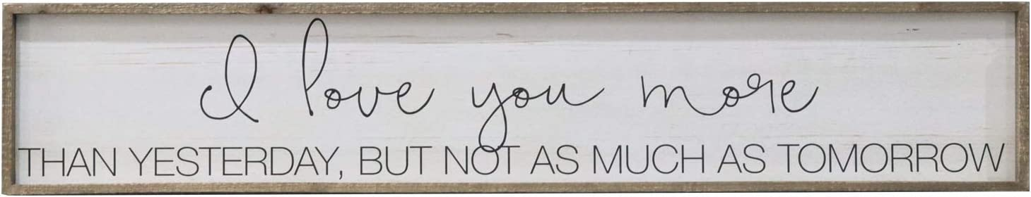 I Love You More Than Yesterday Large Wood Framed Sign Decor, Rustic Wall Plaque, Farmhouse Hanging Decor,59
