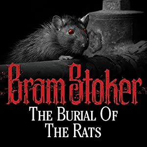 The Burial of the Rats Audiobook