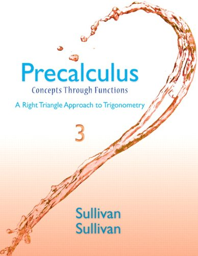Precalculus: Concepts Through Functions, A Right Triangle Approach to Trigonometry Plus NEW MyLab Math with eText -- Acc