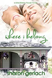 Where I Belong (Blackberry House Book 1)