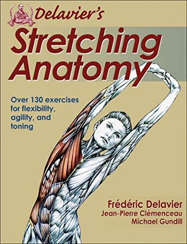Delavier's Stretching Anatomy from Human Kinetics, Inc.