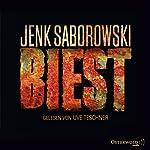 Biest | Jenk Saborowski