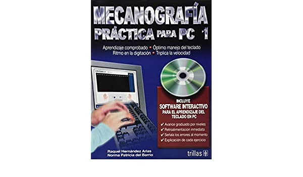 Mecanografia para PC 1/ Typing Practice for PC 1 (Spanish Edition): Raquel Hernandez Arias: 9789682476808: Amazon.com: Books
