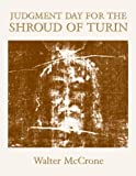 Judgment Day for the Shroud of Turin