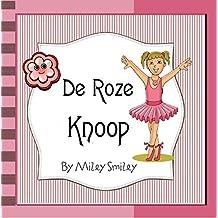 Children's Book Dutch: 'De Roze Knoop' (Boeken voor kinderen bedtime stories in Dutch) (Dutch Edition)