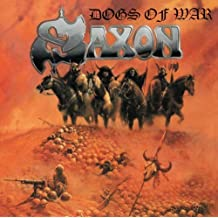 Dogs of War - Saxon by Saxon (2013-05-04)