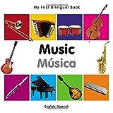 My First Bilingual Book–Music (English–Spanish) (Spanish and English Edition)