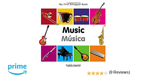 My First Bilingual Book–Music (English–Spanish) (Spanish and English Edition)