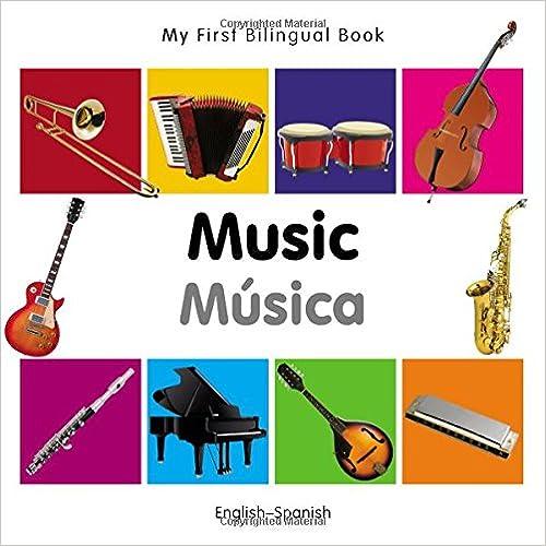 My First Bilingual Book English/–Spanish Music