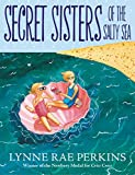 #10: Secret Sisters of the Salty Sea