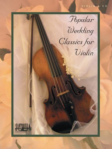 Popular Wedding Classics for Violin with CD by Denise Gendron (2006-01-01) (Violin American Classics)