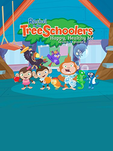 Rachel and the TreeSchoolers Season 1 Episode 6: Happy Healthy Me by