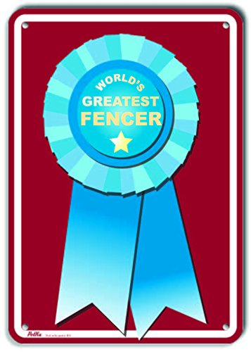 PetKa Signs and Graphics PKWG-0080-NP/_Worlds Greatest Fencer Plastic Sign 10 x 14 Worlds Greatest Blue