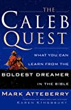 The Caleb Quest, Mark Atteberry, 0785287841