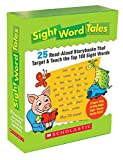 Sight Word Tales: 25 Read-Aloud Storybooks That Target & Teach the Top 100 Sight Words