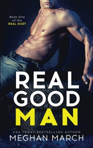Real Good Man (Real Duet Book 1) (Volume 1)