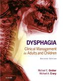 Dysphagia - E-Book: Clinical Management in Adults and Children