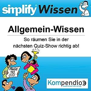 Simplify Wissen - Allgemein-Wissen Hörbuch