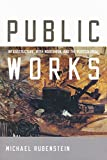 img - for Public Works: Infrastructure, Irish Modernism, and the Postcolonial book / textbook / text book