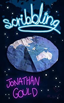 Scribbling (Adventures of Neville Lansdowne Book 2) by [Gould, Jonathan]