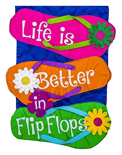 Evergreen Life is Better in Flip Flops Applique Garden Flag,