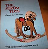 The Strom Toys, Richard H. Strombeck and Janet A. Strombeck, 0912355018