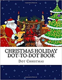 Christmas Scenes Images.Christmas Holiday Dot To Dot Book Easy Large Print Winter