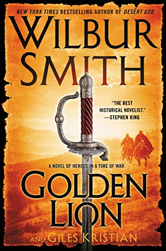 Golden Lion: A Novel of Heroes in a Time of War (Heroes in a Time of War: The Courtney) (The Old Man And The Sea Lions)