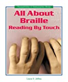 All about Braille, Laura S. Jeffrey, 076602184X