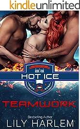 Teamwork (Hot Ice Book 4)