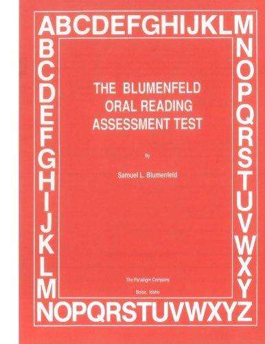 The Blumenfeld Oral Reading Assessment Test