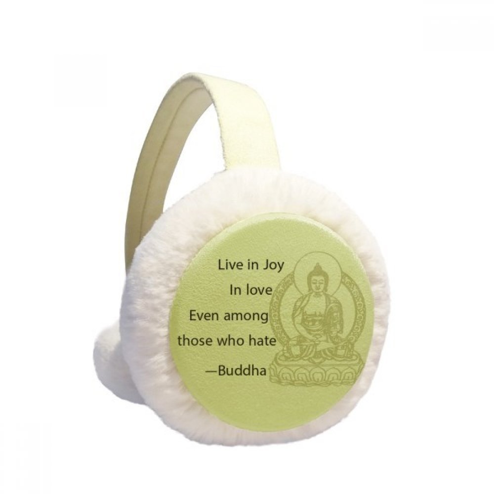 Live in Joy Love Buddha Quote Buddhism Winter Earmuffs Ear Warmers Faux Fur Foldable Plush Outdoor Gift