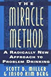 The Miracle Method, Scott D. Miller and Insoo K. Berg, 0393037401