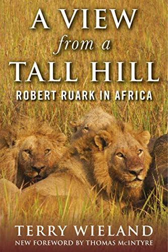 Pdf Outdoors A View from a Tall Hill: Robert Ruark in Africa