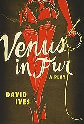 Venus in Fur: A Play