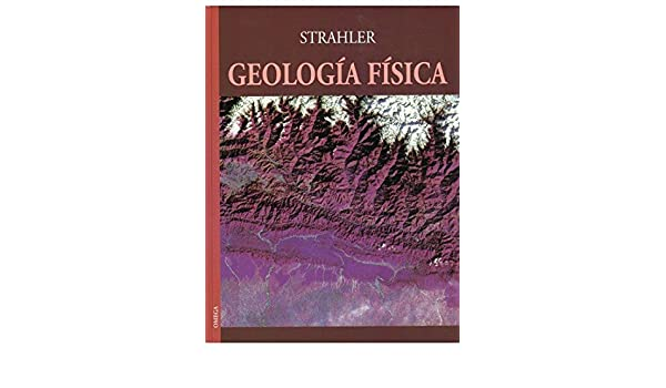 GEOLOGIA FISICA ARTHUR STRAHLER EBOOK