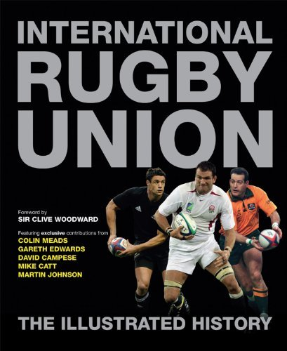 International Rugby Union: The Illustrated History by Peter Bills (2011-08-09) por Peter Bills