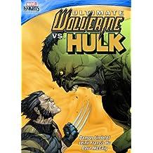 Marvel Knights: Ultimate Wolverine Vs Hulk