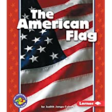 The American Flag (Pull Ahead Books)