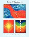 Healing Expressions, Michael Mollenhauer, 1601457944