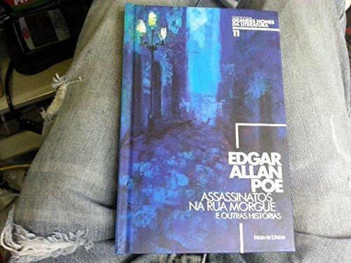 Edgar Allan Poe assassinatos na rua morgue e outras histórias Vol 11