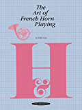 The Art of French Horn Playing (The Art of Series)